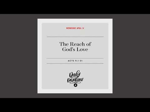 The Reach of Gods Love  Daily Devotional