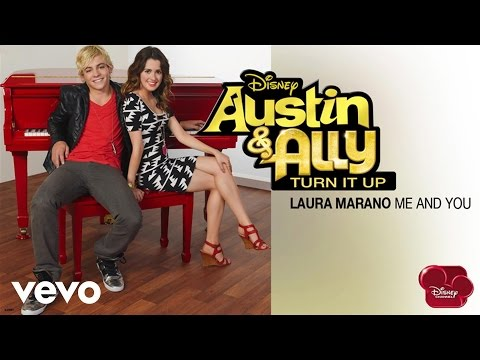 """Laura Marano - Me And You (from """"Austin & Ally: Turn It Up"""") (Audio) - UCgwv23FVv3lqh567yagXfNg"""