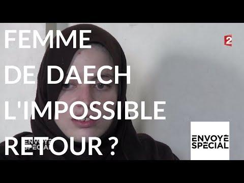 nouvel ordre mondial | Envoyé spécial. Femme de Daech l'impossible retour - 9 novembre 2017 (France 2)