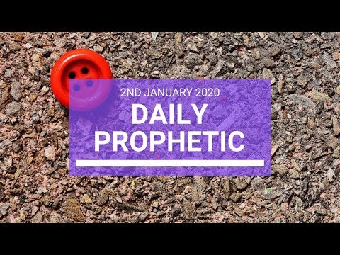 Daily Prophetic  2 January 2020 3 of 4