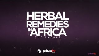 Teaser: Herbal Remedies in Africa - The Impact