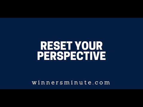 Reset Your Perspective  The Winner's Minute With Mac Hammond