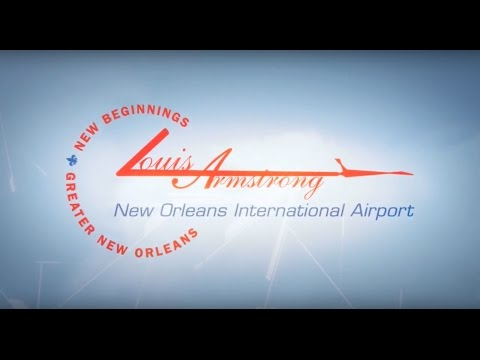 Louis Armstrong New Orleans International Airport New Beginnings