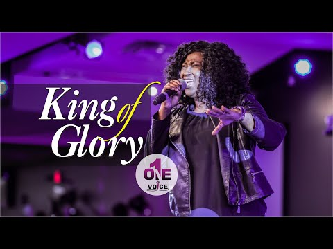 King of Glory  One Voice WCIMD