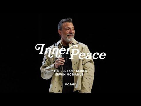 INNER PEACE  Erwin McManus - The