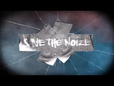 Save The Noize (Official Music Video)