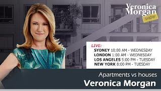 WATCH LIVE – Apartments vs houses – Veronica Morgan