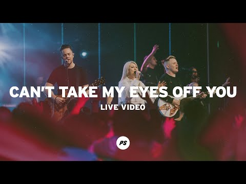 Can't Take My Eyes Off You  Glory Pt One  Planetshakers Official Music Video