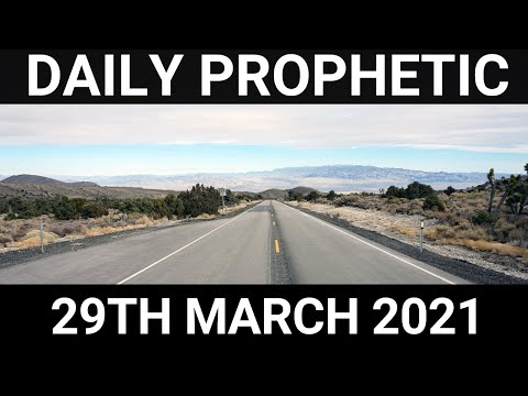 Daily Prophetic 29 March 2021 3 of 7