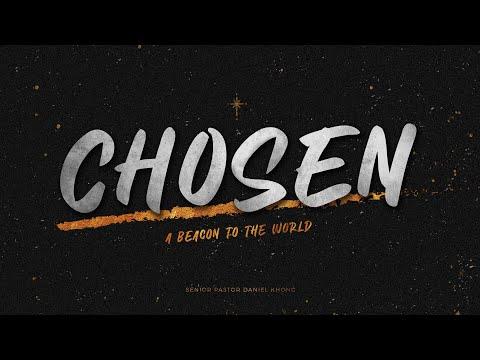 English Service  A Beacon to the World: Chosen