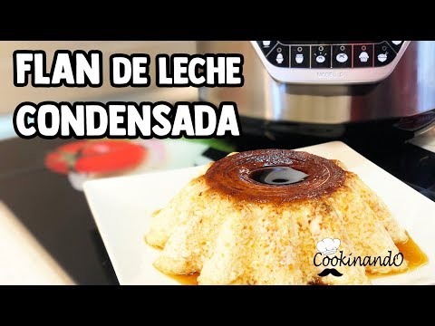 FLAN LECHE DE CONDENSADA THERMOMIX + OLLA GM