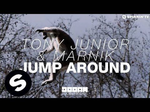 Tony Junior & Marnik - Jump Around (OUT NOW) - UCpDJl2EmP7Oh90Vylx0dZtA