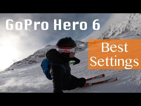 Gopro Hero 6 - 3 Tips for the best settings for Skiing and Snowboarding [4K]