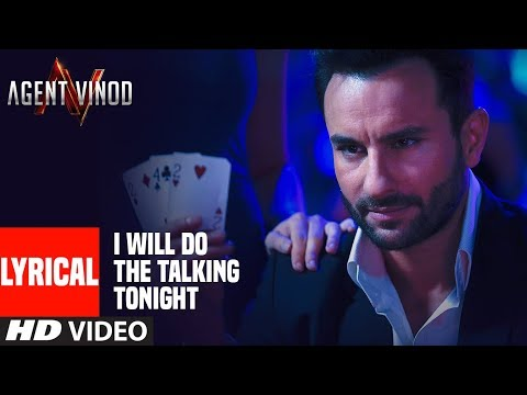 LYRICAL: I Will Do The Talking Tonight| Agent Vinod | Saif Ali Khan
