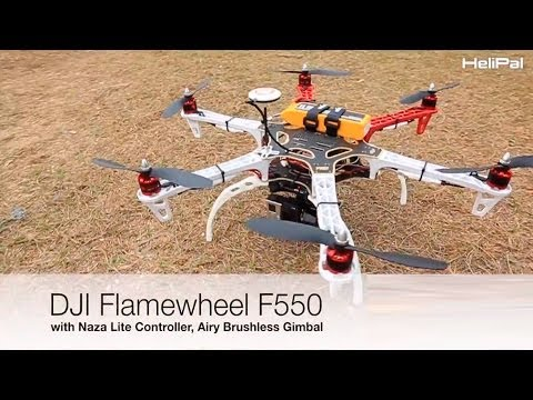 DJI F550 with Naza Lite - HeliPal.com - UCGrIvupoLcFCW3CIKvfNfow