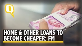 Home, Vehicle, Other Retail Loans to Become Cheaper: FM Sitharaman | The Quint