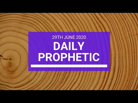 Daily Prophetic 29 June 2020 2 of 7