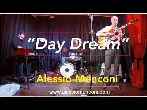 Day Dream - Alessio Menconi organ trio live