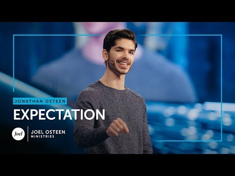 Jonathan Osteen - Expectation