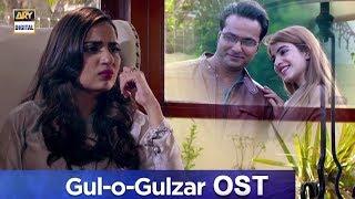 Gul-o-Gulzar OST   Singers : Nirmal Roy & Naveed Naushad   ARY Digital