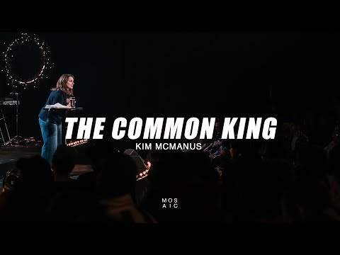 The Common King  Kim McManus - Mosaic