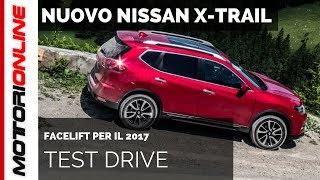 Nuovo Nissan X-Trail 2017 | Test Drive in Anteprima