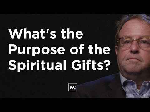 Michael Horton on the Purpose of Spiritual Gifts