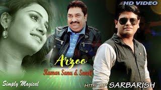 Arzoo   Kumar Sanu New Hindi Song 2018   Sureli - sarbarishsureli , Carnatic