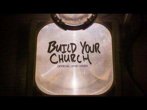 Build Your Church  Official Lyric Video  Elevation Worship & Maverick City