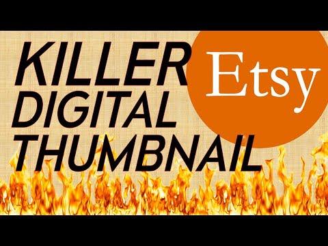 3 Tips for an Etsy DIGITAL – KILLER THUMBNAIL