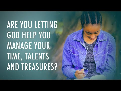 Don't Hold Your Talents and Treasures Back From God