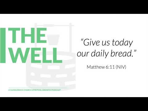 Episode 3: Daily Bread, Matthew 6:11