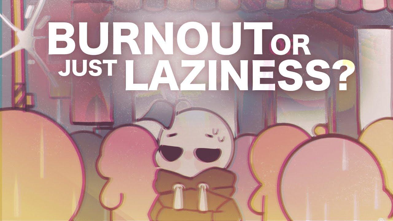 5 Signs It's Burnout, not Laziness (@Naphia's version)
