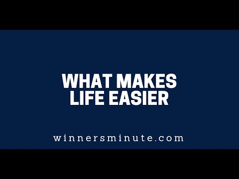 What Makes Life Easier  The Winner's Minute With Mac Hammond