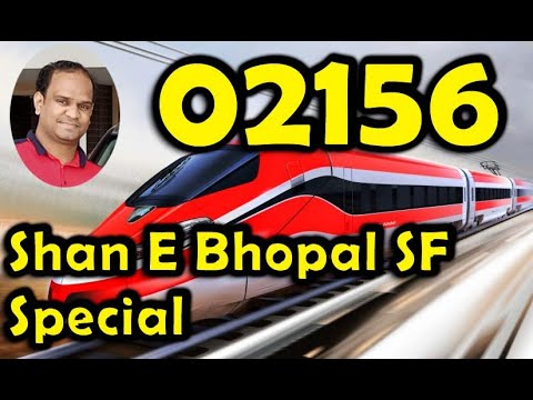 02156 / Shan E Bhopal SF Special / भोपाल एक्सप्रेस