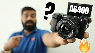 Sony A6400 Unboxing & First Look - My New Camera🔥🔥🔥