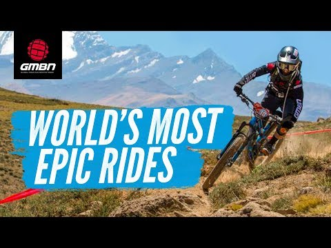 The Worlds Best Epic MTB Rides That Will Blow Your Mind