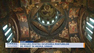 Concurs pentru ocuparea posturilor de preot in mediul urban la Galati