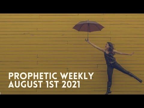 Prophetic Weekly August 1st