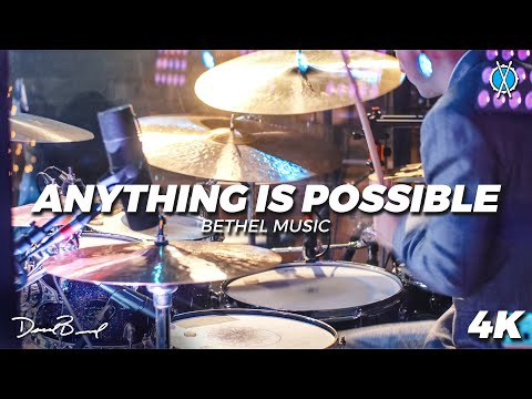 Anything is Possible Drum Cover // Bethel Music // Daniel Bernard