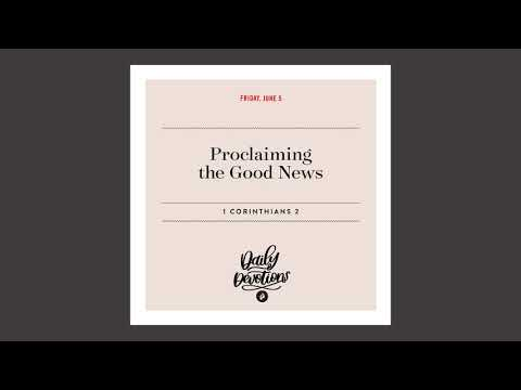 Proclaiming the Good News - Daily Devotional
