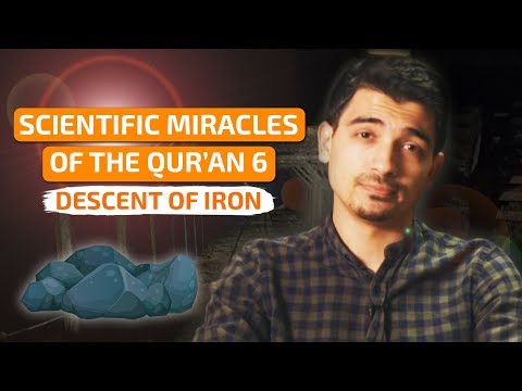 Scientific Miracles Of The Qur'an-6 Descent Of Iron