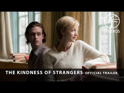 The Kindness of Strangers - Official Trailer