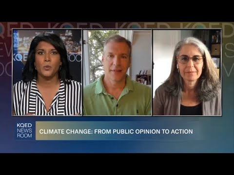 Climate Change and Economic Outlook | KQED Newsroom
