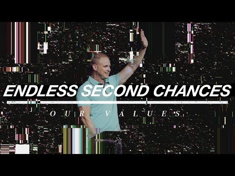 Our Values  Endless 2nd Chances  Revelation 2.1-7