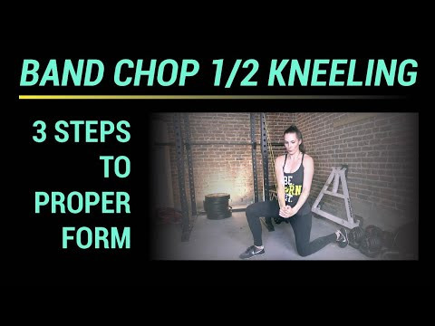 Band Chop 1/2 Kneeling