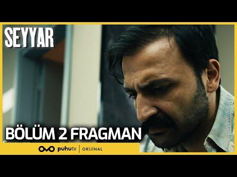 Seyyar 2. Bölüm Fragman