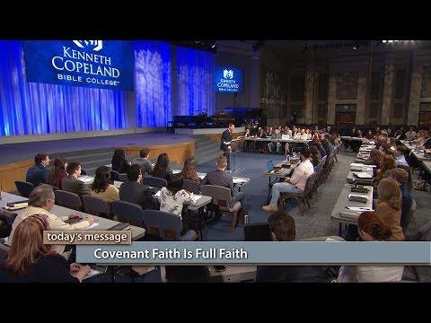 Covenant Faith Is Full Faith