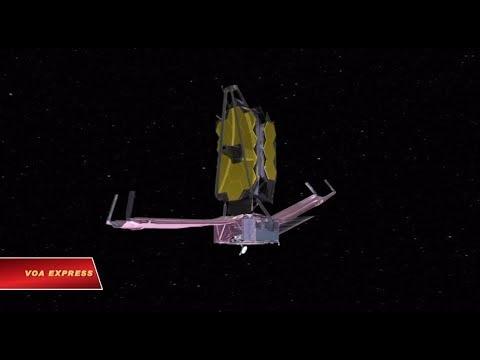 Kính viễn vọng Webb - Cái nhìn xa hơn vào không gian (VOA)