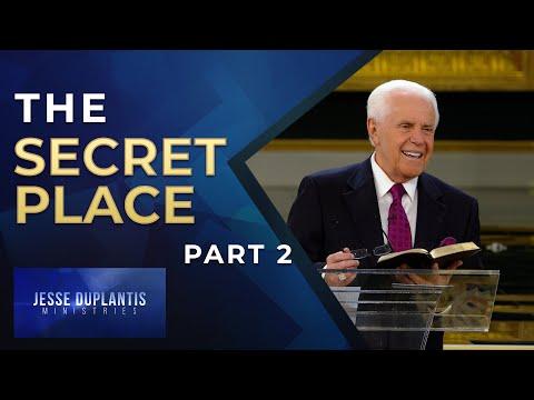 The Secret Place, Part 2  Jesse Duplantis